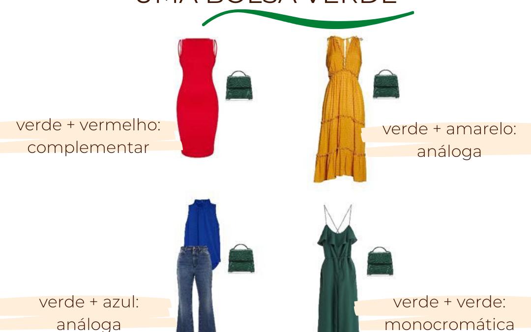 4 Formas de Combinar uma Bolsa Verde!